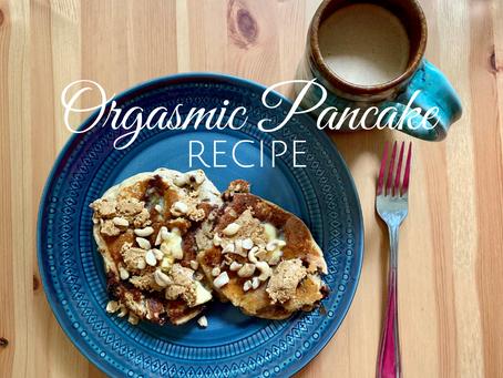 Orgasmic Pancake Recipe ~ GF + Vegan Options