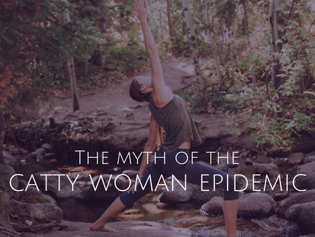 The (Myth of the) Catty Woman Epidemic