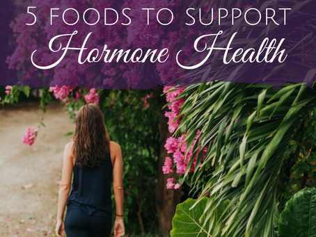 5 Foods That Help Support Hormone Health