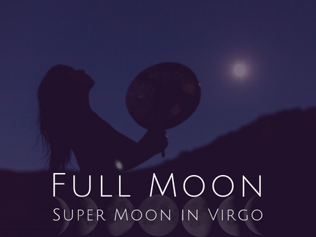 Full Moon in Virgo February 2019 - Awakened Potential