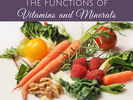 The Functions of Vitamins and Minerals