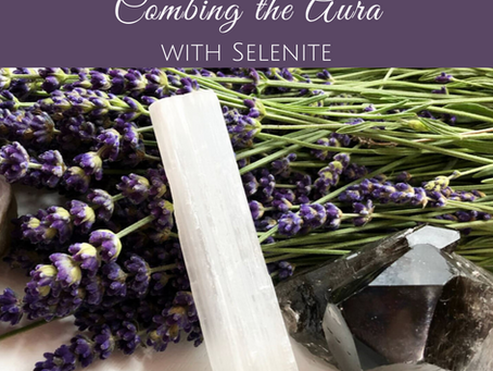 How to Cleanse the Aura with a Selenite Crystal
