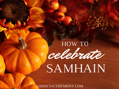 How to Celebrate Samhain (Sacred Halloween)