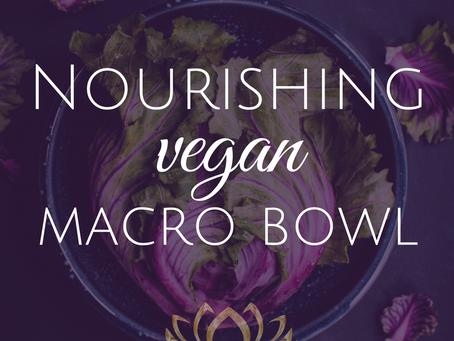 Nourishing Quinoa Macro Bowl ~ Simple and Satiating Recipe