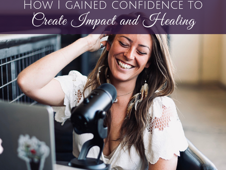 How I Gained the Confidence I Needed to Create Impact
