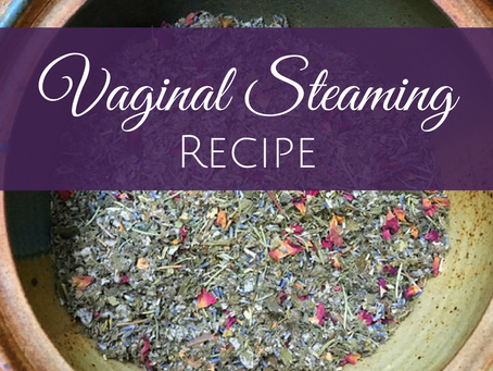 Vaginal Steam Recipe DIY
