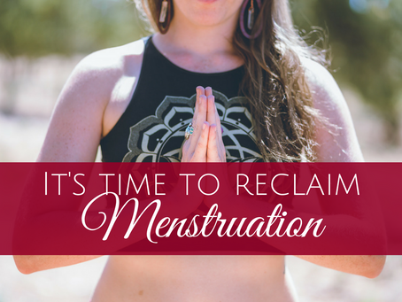 Sister, It's Time to Change Your Relationship with Your Menstrual Cycle