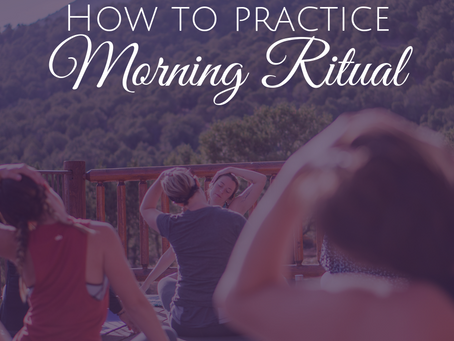 A Sacred Morning Ritual Routine