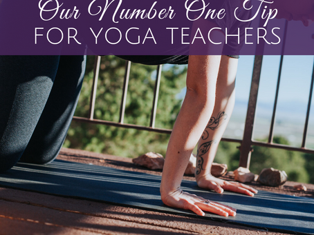 My Number One Tip for New Yoga Instructors
