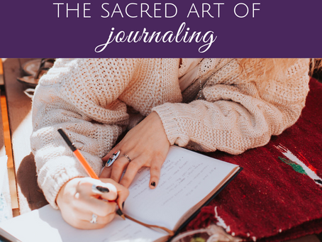 Creating a Sacred Journaling Practice