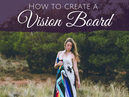 How to Create a Vision Board for Manifestation