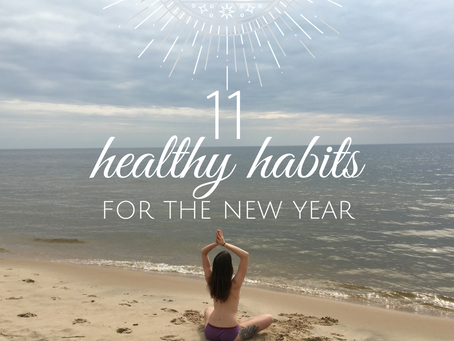 11 Healthy Habits for Women at the New Year!