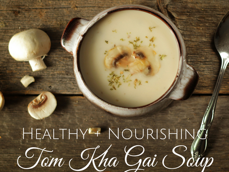 Delicious Healthy Tom Kha Gai Thai Soup ~ Vegan, GF, Soy Free