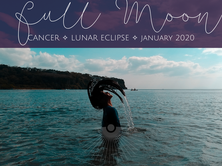 Full Moon & Lunar Eclipse in Cancer January 2020 - Wolf Moon Wailing