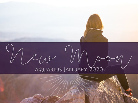 New Moon in Aquarius January 2020 - Out with the Old