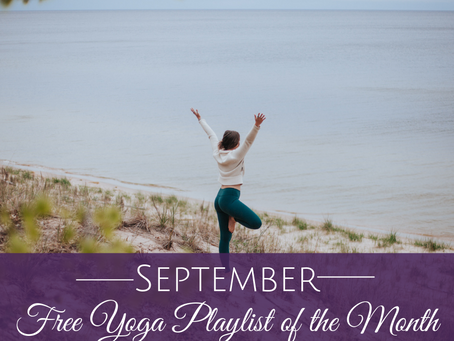 September Free Yoga Playlist of the Month - 60 Minutes