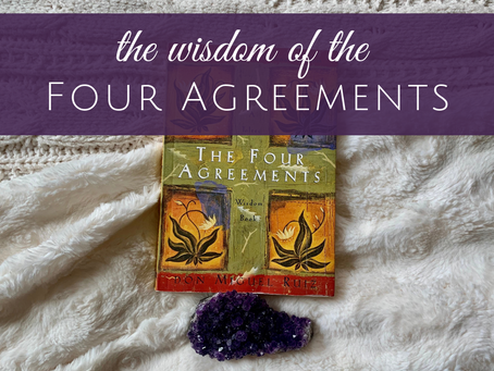 The Wisdom of the Four Agreements