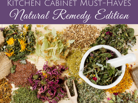 Kitchen Cabinet Must-Haves: Natural Remedy Edition
