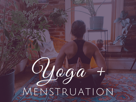 Should You Practice Yoga While Menstruating?