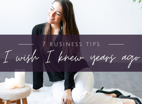7 Business Tips I Wish I Knew Five Years Ago  {Podcast Episode 60}