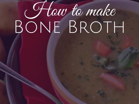 How to Make Your Own Homemade Healing Bone Broth