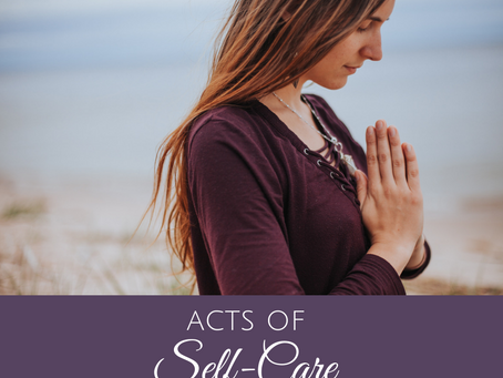 Simple Acts of Self Care