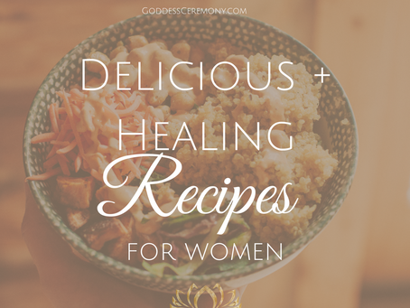 Delicious Healthy Recipes are Coming to GoddessCeremony!