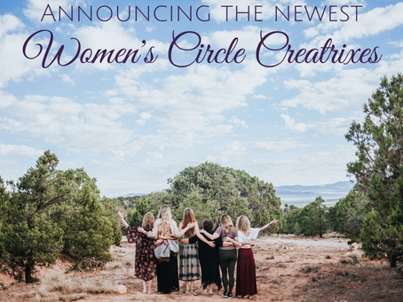 Announcing the Newest Certified Sacred Women's Circle Creatrix™s