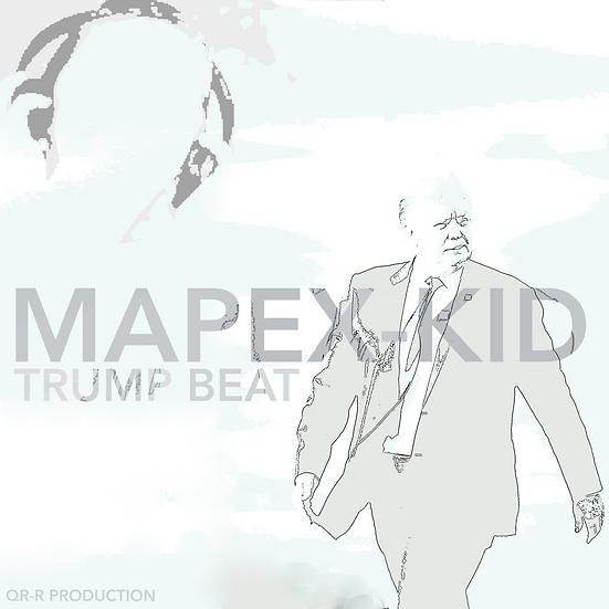 Mapex kid - Trump Beat