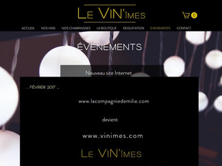 LE NOUVEAU SITE Vins & Champagnes de la Compagnie d'Emilie : www.ViNimes.com