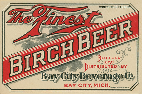 The Finest Birch Beer Bay City Brewing Company