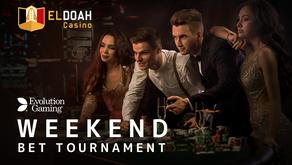 【Evolution限定】Weekend Bet Tournament