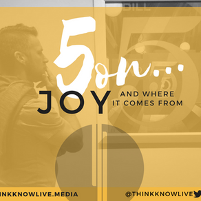 5 on Joy And Where It Comes From