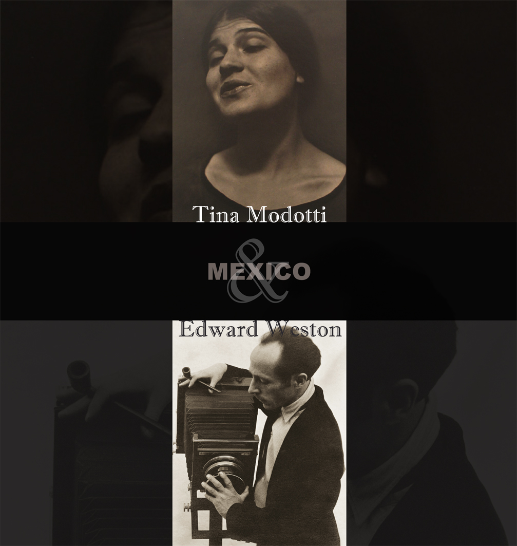 Tina Modotti & Edward Weston