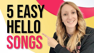 5 Hello Songs