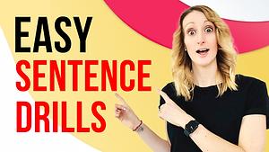 Easy Sentences Drills