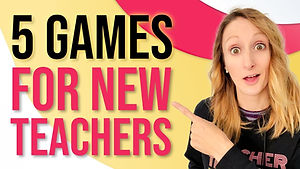 5 Games Every New Teacher Should Know