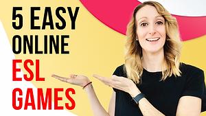 5 Easy Online ESL Games