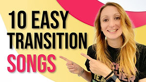 10 Easy Transition Songs