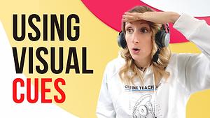 Online Teaching - Using Visual Cues