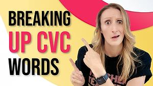 Segmentation Activities - Breaking Up CVC Words