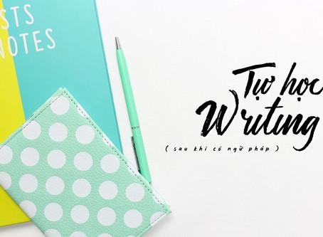 [IELTS Writing] Tự Học Writing Sau Khi Có Ngữ Pháp