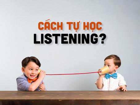 [IELTS Listening] Cách Tự Học Listening?