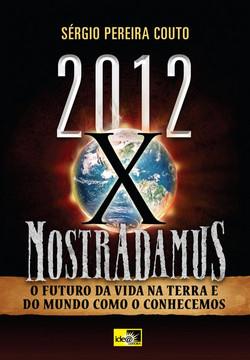 2012 X Nostradamus