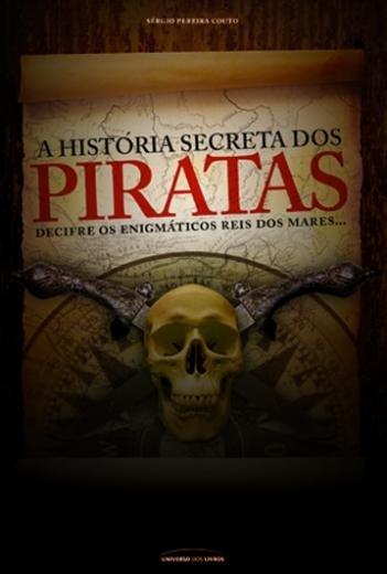 A Historia Secreta dos Piratas