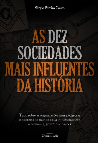As 10 Sociedades + Influentes