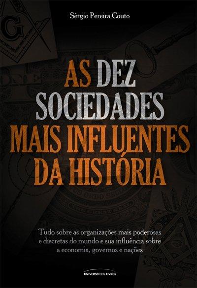 As 10 Sociedades + Influentes