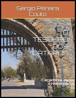 O Tesouro dos Cátaros (nova edição)