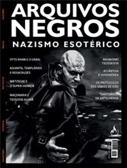 Arquivos Negros Nazismo Esotérico