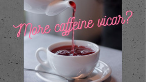 More Caffeine Vicar? A look at caffeine and its potential effects on sleep and mental well-being.
